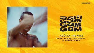 Play Agüita (Remix) feat. Sampa The Great & Amber Mark