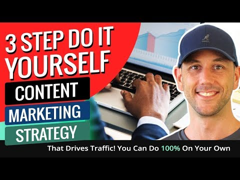 3 Step Do It Yourself Content Marketing Strategy That Drives Traffic! You Can Do 100% On Your Own!