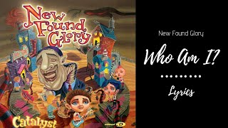 New Found Glory - Who Am I? (Lyrics) the music does NOT belong to m...