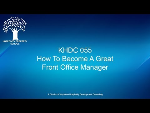 The Secrets of Becoming the Best Front Office Manager | Ep. #055