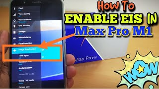 Enable EIS on Asus Zenfone Max Pro M1 in a Simple Way without Root(Image Stabilization)
