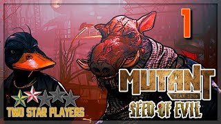 Mutant Year Zero: Seed of Evil - The Wrecking Crew Is Back [Part 1] Two Star Players