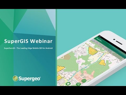 SuperSurv 10 – The Leading Edge Mobile GIS For Android