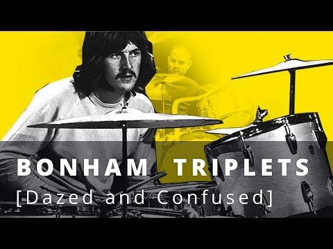 Bonham Triplets [Dazed And Confused]