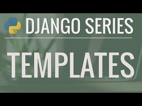 Python Django Tutorial: Full-Featured Web App Part 3 - Templates