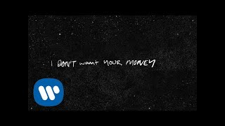 Ed Sheeran - I Don't Want Your Money (feat. H.E.R.) [ Lyric ]