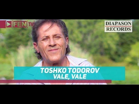 TOSHKO TODOROV - Vale, Vale / ТОШКО ТОДОРОВ - Вале, Вале