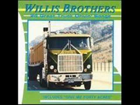 GIVE ME 40 ACRES by THE WILLIS BROTHERS