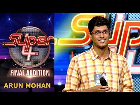 Super 4 I Arun Mohan-Final Audition I Mazhavil Manorama