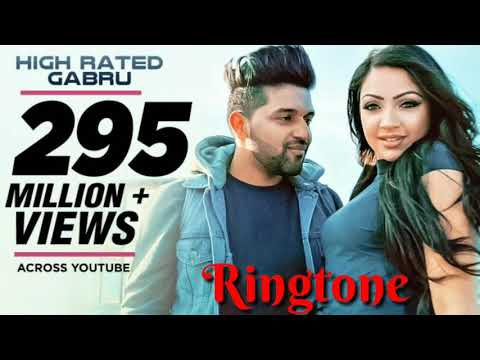 High Rated Gabru Song Ringtone | Guru Randhawa | New Song Ringtone Download