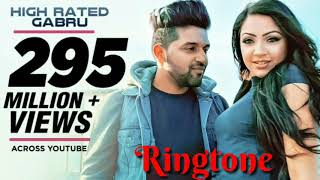 high rated gabru song ringtone | Guru Randhawa | new song ringtone download