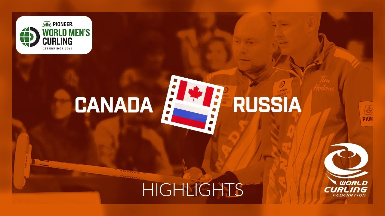 HIGHLIGHTS: Canada v Russia - round robin - Pioneer Hi-Bred World Men's  Curling Championship 2019
