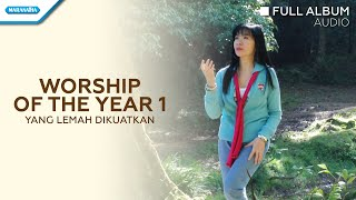 Worship Of The Year Vol.1 - Yang Lemah Dikuatkan - Herlin Pirena (Audio full album)