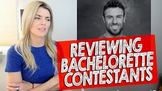 REVIEWING BACHELORETTE CONTESTANTS // Grace Helbig