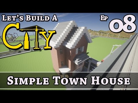 How To Build A City :: Minecraft :: Simple Town House :: E8 :: Z One N Only