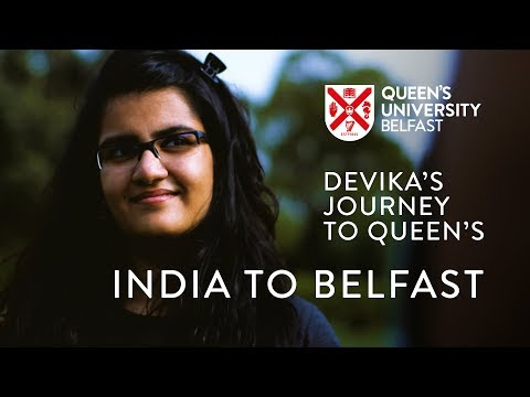 India to Belfast: Devika's Journey to Queen's