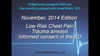 EMCast with Dr. Amal Mattu. November 2014