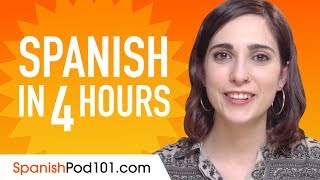 Learn Spanish in 4 Hoขrs - ALL the Spanish Basics You Need
