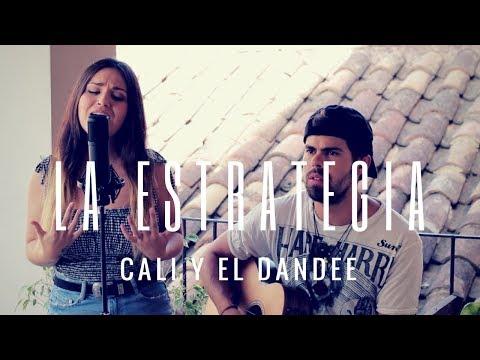LA ESTRATEGIA - CALI Y EL DANDEE | Cover Carolina García