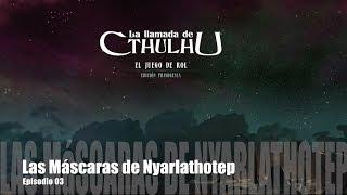 J24dE03 - La Llamada de Cthulhu - Las Máscaras de Nyarlathotep