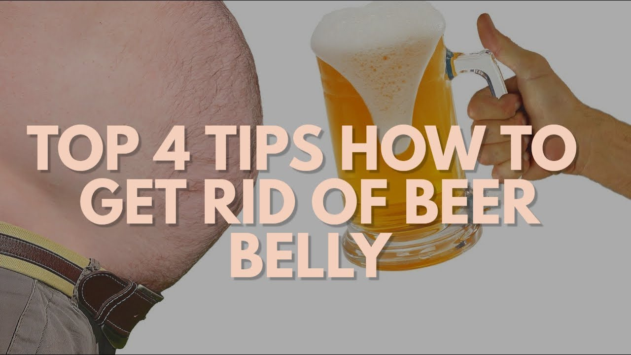 11 Tips to Get Rid of a Beer Belly