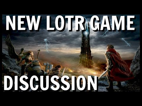 NEW LOTR GAME DISCUSSION: Reactions, Expectations And Impact On LOTRO With Andang
