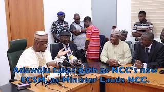 Adewolu takes oath as NCC's new ECSM as Minister Lauds NCC