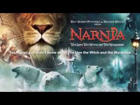 Ten things' you didn't know about The Chronicles of Narnia The Lion the Witch and The Wardrobe movie