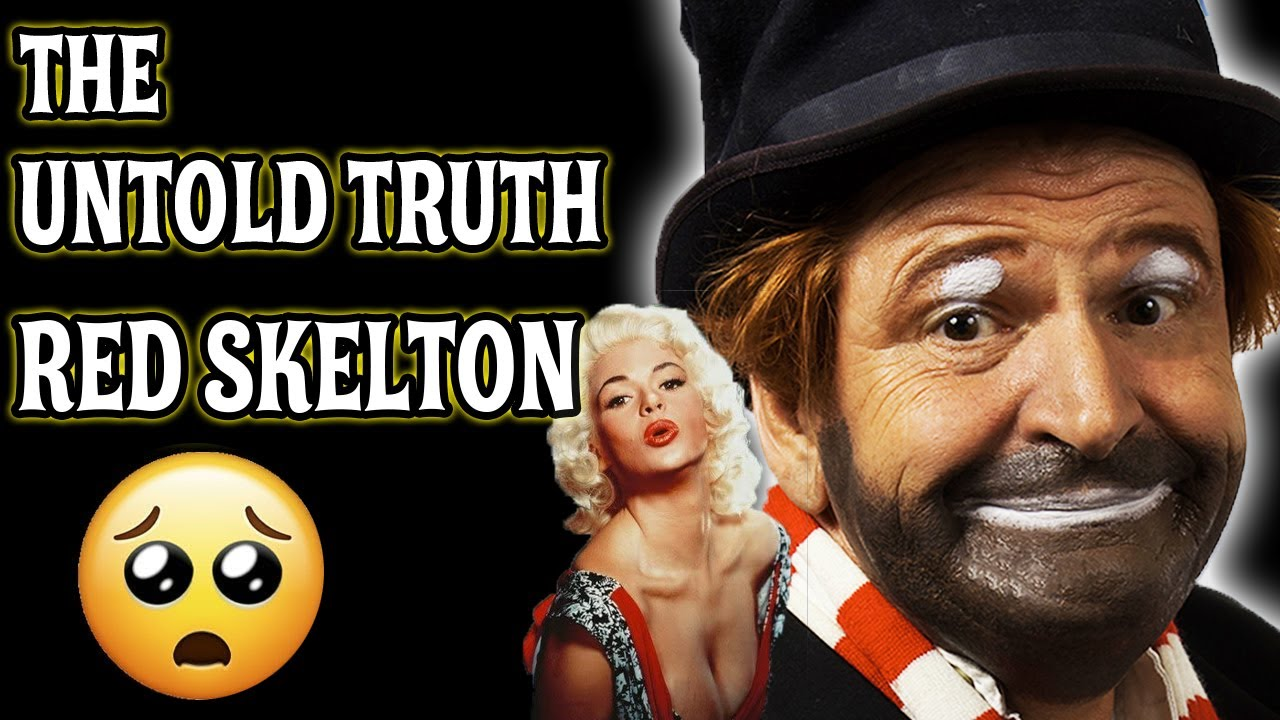 THE UNTOLD TRUTH 🌟 RED SKELTON