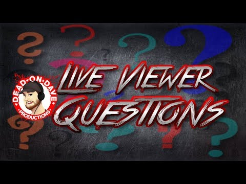 Live Viewer Questions - Open Phone & Discord Lines!