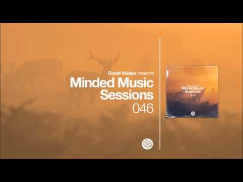 Roald Velden - Minded Music Sessions 046 [February 09 2016]