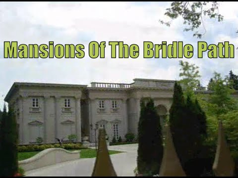 MANSIONS OF THE BRIDLE PATH  - Part 1 (Soon Rapper Drake's New Hood)