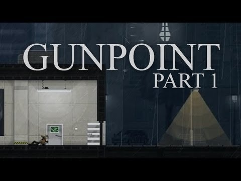 Gunpoint: Gameplay / Let's Play - Part 1