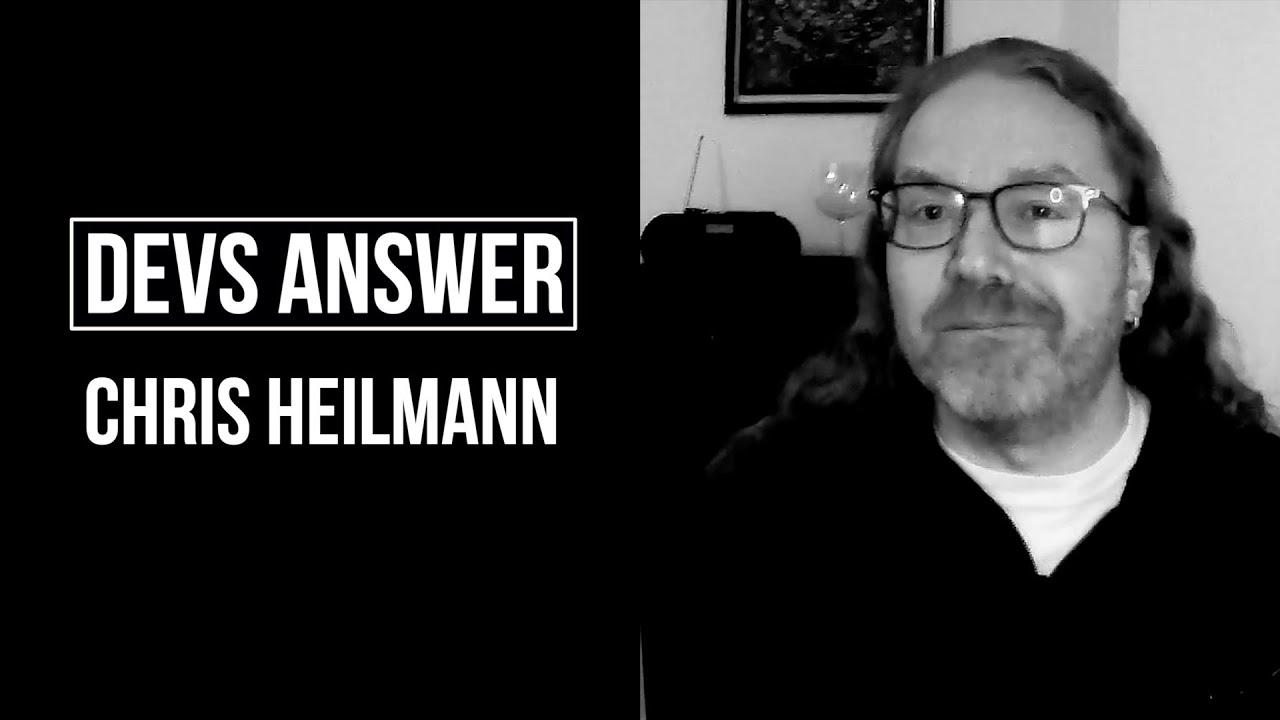 DEVS ANSWER: Chris Heilmann