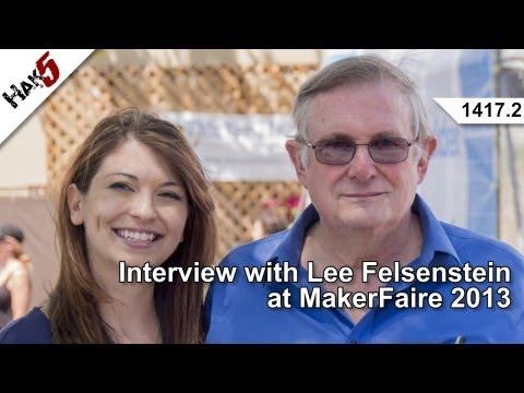 Interview with Lee Felsenstein at MakerFaire 2013, Hak5 1417.2