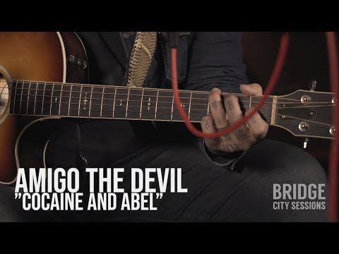 "AMIGO THE DEVIL - ""Cocaine and Abel"" - BRIDGE CITY SESSIONS"