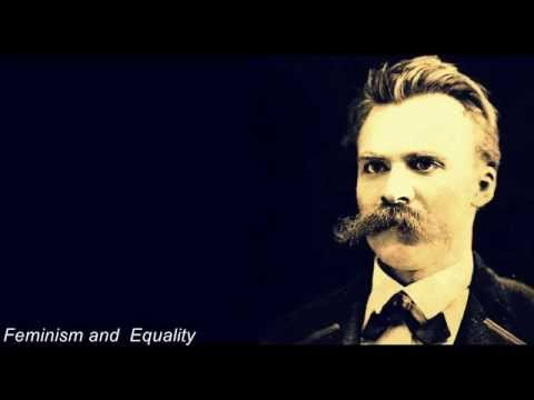Friedrich Nietzsche on Feminism and Equality.