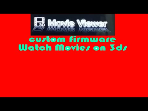 How to watch movies on 3ds/2ds (cfw)