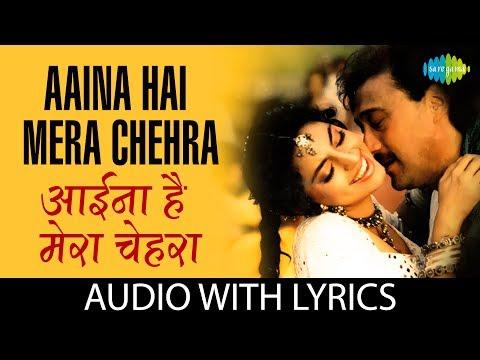 Aaina Hai Mera Chehra with lyrics   आइना है मेरा चेहरा के बोल   Lata M   Asha B   Suresh W