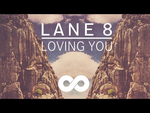 Lane 8 - Loving You feat. Lulu James