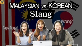 Korean girls learn Malaysian slang! + matching Korean slang!