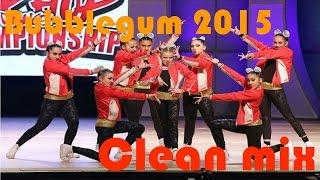 Bubblegum 2015 clean mix HHI Worlds