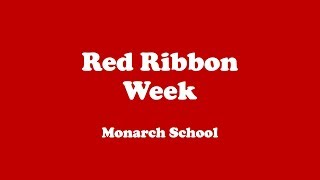 Monarch School K-5 Red Ribbon Week