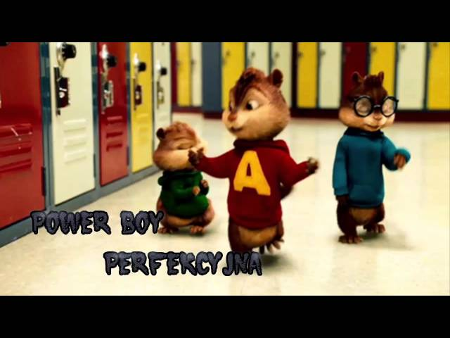 """POWER BOY - Perfekcyjna (ALVIN I WIEWIÃ""""RKI)"""
