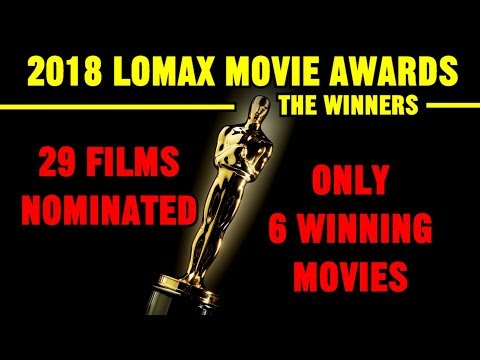 2018 Lomax Movie Awards: THE WINNERS! - Oscars alternative
