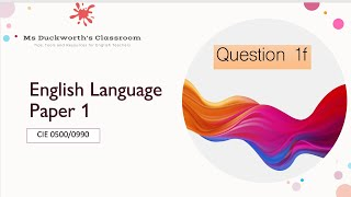 How to approach and answer question 1f (summary) CIE IGCSE 0500/0990 Language Paper 1