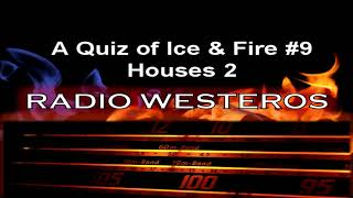 A Quiz of Ice & Fire 9 - Houses 2