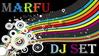 MARFU DJ SET 28 APRIL 2012     ⒽⒹ ⓋⒾⒹⒺⓄ