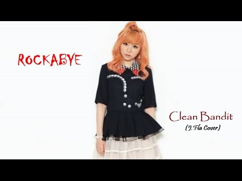 ROCKABYE - Clean Bandit | J Fla Cover