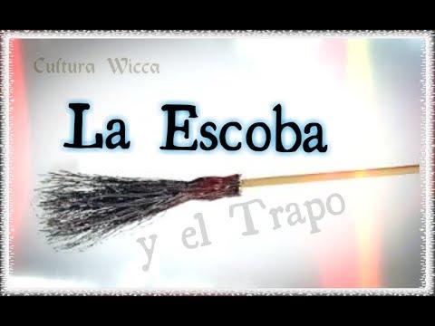 La Escoba Y El Trapo ( Magia Wicca )